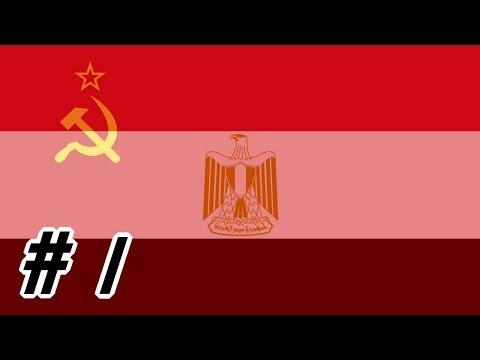 Hearts of Iron IV [Communist Egypt] - Part 1
