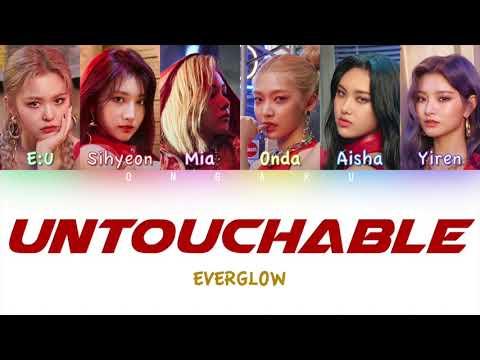 EVERGLOW (에버글로우) - UNTOUCHABLE   Color Coded HAN/ROM/ENG Lyrics ▶3:13