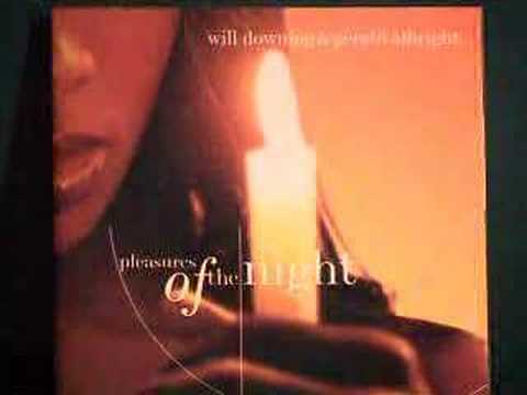 Will Downing & Gerald Albright-Pleasures of the night