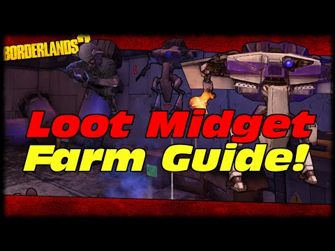 How To Farm Legendary Loot Midgets For Easy Legendary's! Borderlands 2 Loot Midget Farming Guide!