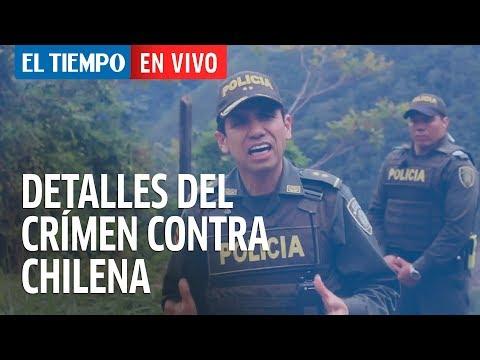 ¿Cómo cayó Valderrama? Detalles desconocidos de crimen contra chilena | EL TIEMPO