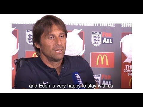 Antonio Conte - 'Hazard Wants To Stay At Chelsea'