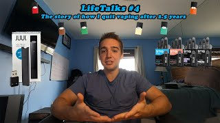 Why & How I Quit Vaping (My Nicotine Addiction) - LifeTalks #4