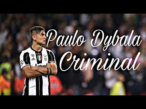 Paulo Dybala CRIMINAL REMIX - Ozuna x...