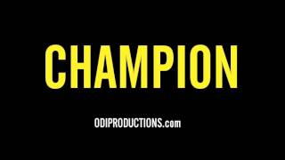 """Champion"" Instrumental (Meek Mill, Rick Ross, Ace Hood, MMG Type Beat) [Prod. oDi]"