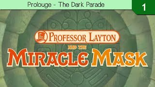 Professor Layton and The Miracle Mask - Prologue - The Dark Parade