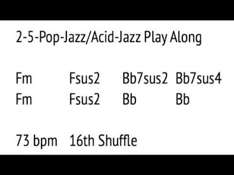 2-5-Chord-Progression Pop-Jazz/Acid-Jazz Play Along - YouTube