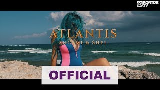 ANGEMI & Shei - Atlantis (Official Video HD)