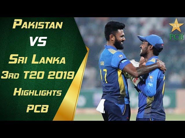 Pakistan vs Sri Lanka 2019   3rd T20   Highlights   PCB
