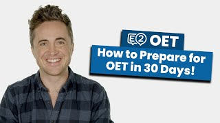 How to Prepare f๐r OET in 30 Days!