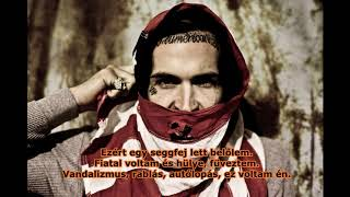 Yelawolf - The Last Song [Radioactive] (Magyar Felirattal)