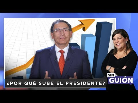 ¿Por qué sube el presidente?  - Sin Guion con Rosa María Palacios