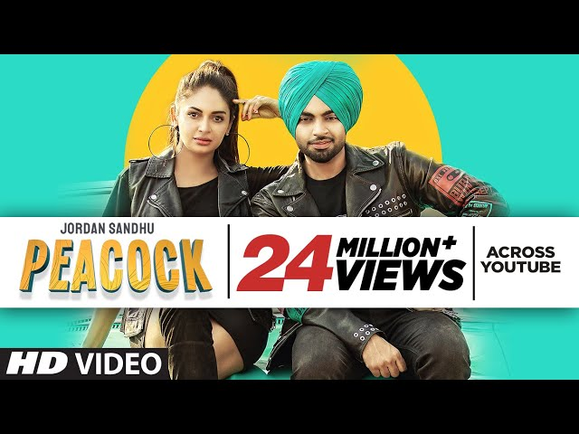 Peacock (Full Song) Jordan Sandhu Ft Rubina Bajwa | Bunty Bains | Desi Crew | Latest Punjabi Song
