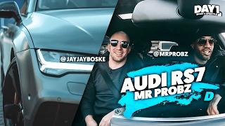 DE €180.000 AUDI RS7 van Mr. Probz || #DAY1 Afl. #5