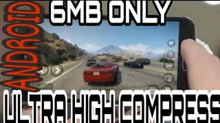 DOWNLOAD REAL GTA V ONLY 6MB  HIGH COMPRESS ANDROID