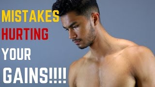 5 Fitness Mistakes That Are Killing Your Gains | The Reasons Why You Probably Can't Grow Muscle