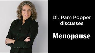 Dr. Pam Popper - Menopause