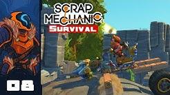 Drilling My Rocks Off! - Let's Play Scrap Mechanic: Survival Mode - Part 8