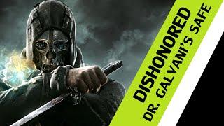 Dishonored Safes - Mission 2 - Dr Galvani's Safe Combination