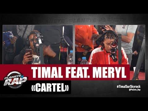 "Timal ""Cartel"" Feat. Meryl #PlanèteRap"