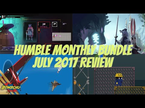 Humble Monthly Bundle | July 2017 Review