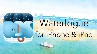Waterlogue for iPhone & iPad