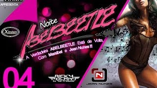 Abelbeetle Faixa 05 - CD Noite Abelbeetle em Uruana-GO - DJ Jean Nunes 2014