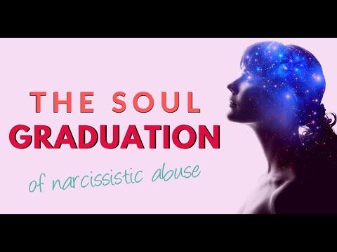 The Soul Graduation Of Narcissistic Abuse