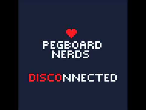Pegboard Nerds - Disconnected.mp3