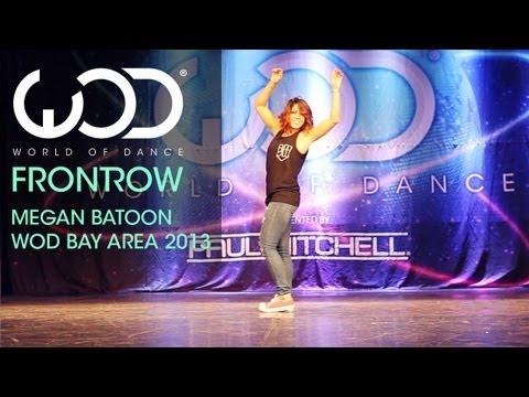 Megan Batoon | World of Dance | FRONTROW | #WODBAY 2013