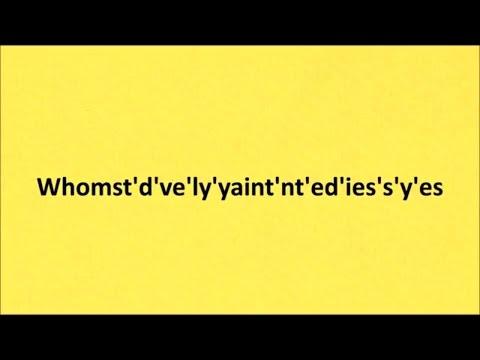 whomst'd've'ly'yaint'nt'ed'ies's'y'es-ear-rape