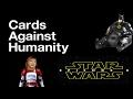 Batman's Batawang, Shemale shock troopers, Star Wars X Name Leaked - Cards Agaisnt Humanity