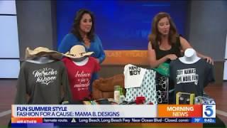 Mama B. Designs on KTLA- Summer 2017