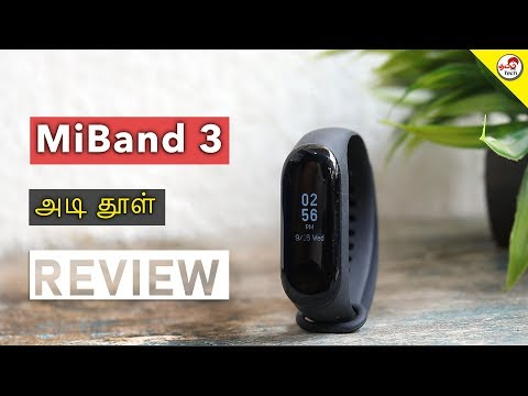 Xiaomi Miband 3 Unboxing & Full Review - BEST ?  - அடி தூள்  | TamilTech