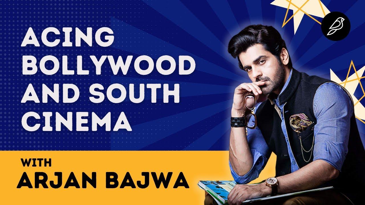 Acing Bollywood and South Cinema- Arjan Bajwa, Actor (Fashion, Rustom, Kabir Singh)