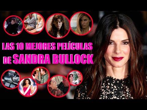 LAS 10 MEJORES PELÍCULAS de SANDRA BULLOCK