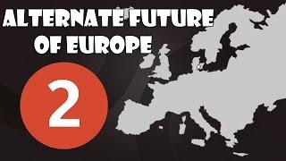 Будущее Европы | Часть 2 | Третья Мировая Война