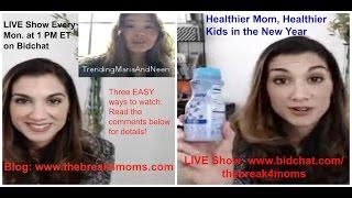 "Gambar cover Healthy Mom, Healthy Kids-""The Break 4 Moms"" 1.9.17"