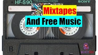 MixTapes & Free Music | Wendy Day