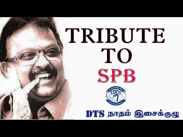 A Tribute to the Legend SPB Sir | DTS நாதம் இசைக்குழு