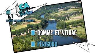 Domme et Vitrac - Villages du Périgord