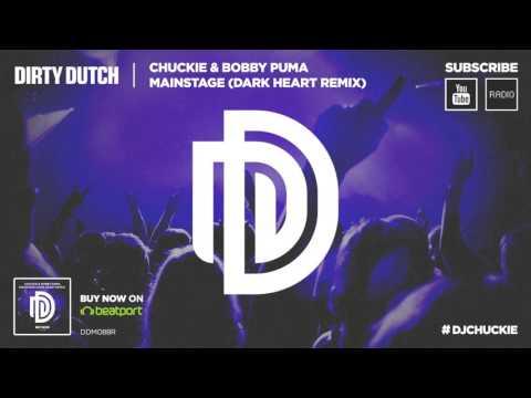Chuckie & Bobby Puma - Mainstage (Dark Heart Remix) [DDM088R]