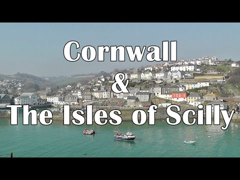 Cornwall England and The Isles of Scilly - 25 Reasons To Visit - St Ives, Porthleven, Polperro plus