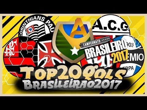 Top 20: Gols Mais Bonitos - Brasileirão 2017 - 1º Turno