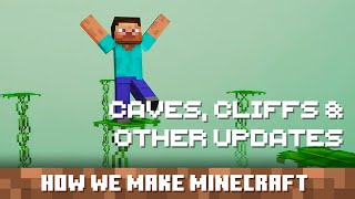 Caves, Cliffs & Other Updates: How We Make Minecraft - Episode 5