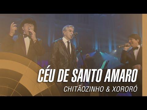 Chitãozinho & Xororó - Céu de Santo Amaro [Part. Especial João Carlos Martins e Caetano Veloso]
