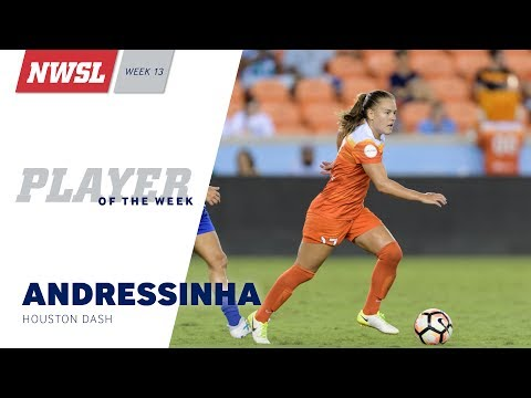 NWSL Week 13 Player of the Week: Andressinha, Houston Dash