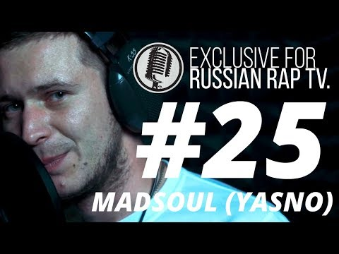MADSOUL (YASNO) - LIVE [Exclusive For Russian Rap TV #25] #russianraptv