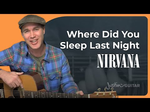 How To Play Where Did You Sleep Last Night By Nirvana (Acoustic Guitar Lesson SB-109)