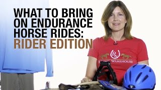 what to bring on endurance rides rider edition